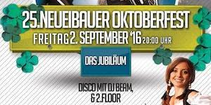 ♥ 25 Jahre NEUEIBAUER OKTOBERFEST - DAS JUBILÄUM ♥