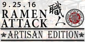2016 Ramen Attack: Artisan Edition