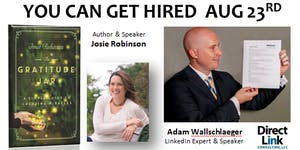 8/23/16 You Can Get Hired! - Josie Robinson and Adam...