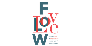 Love & Flow - Fueling Life & Relationship with...