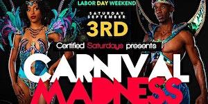 Labor Day Weekend Carnival Madness Open Bar At Katra Ny...