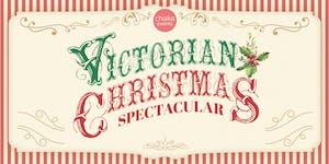 VICTORIAN CHRISTMAS SPECTACULAR