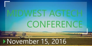 Midwest AgTech Conference - Chicago, IL