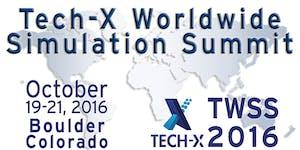 Tech-X 2016 Worldwide Simulation Summit