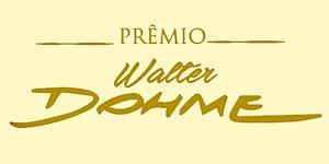 CERIMÔNIA DE ENTREGA PRÊMIO WALTER DOHME 2016
