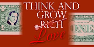 Think and Grow LOVE