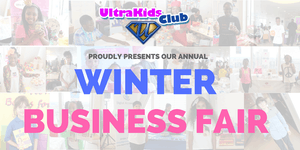 UltraKids Club Winter Business Fair