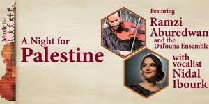 UPA Benefit Concert: A Night for Palestine - Music for...