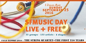 SFMusic Day . Live + Free 2016