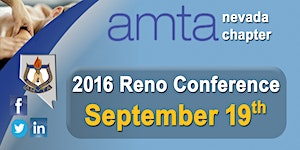 AMTA-NV Chapter - 2016 Reno Conference