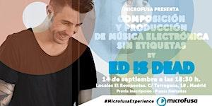"""Masterclass Microfusa Madrid """"Composición y producción..."""