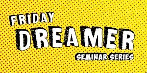 Friday Dreamer - Startup Funeral