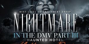 Nightmare In The DMV Part III // SAT OCT 29th //...