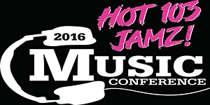 2016 Hot 103 Jamz Music Conference