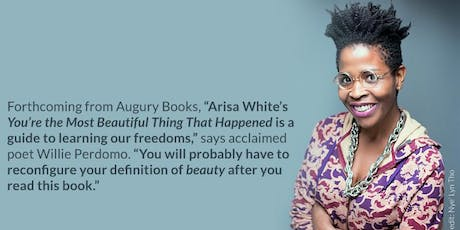 Book Release: You're the Most Beautiful Thing That Happened by Arisa White tickets