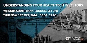Understanding Your HealthTech Investors - London