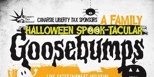 Goosebumps: An All Ages Haunted Halloween Spooktacular