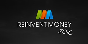 reinvent.money 2016
