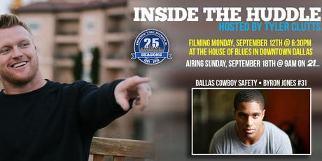 Inside the Huddle s25.e1 - HOSTED BY TYLER CLUTTS WITH BYRON JONES AND TIFFANY CLUTTS tickets