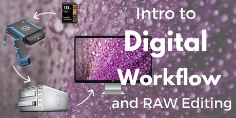 Intro to Digital Workflow and RAW Editing - Photo 103 tickets