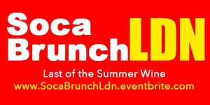 #SocaBrunchLdn: Last Of The Summer Whine - Sun 2nd...