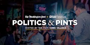 The Washington Post's Politics & Pints with Chris...