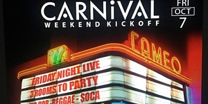 10/7 - FRIDAY NIGHT LIVE - Carnival Weekend Kickoff...