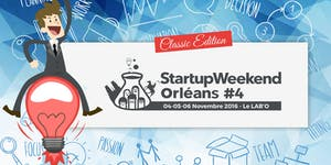 Startup Weekend Orléans - Classic Edition - 4-5-6...
