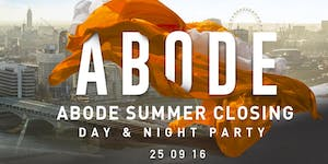 Abode Summer Closing Day & Night Party