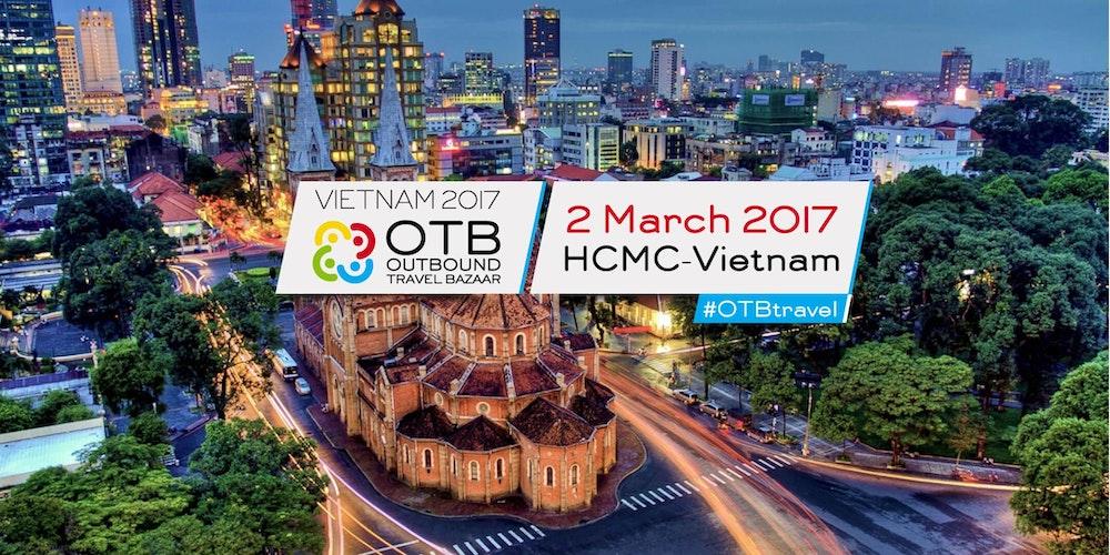 Outbound Travel Bazaar (OTB) - Vietnam 2017