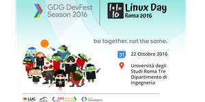 Google DevFest + Linux Day Roma 2016