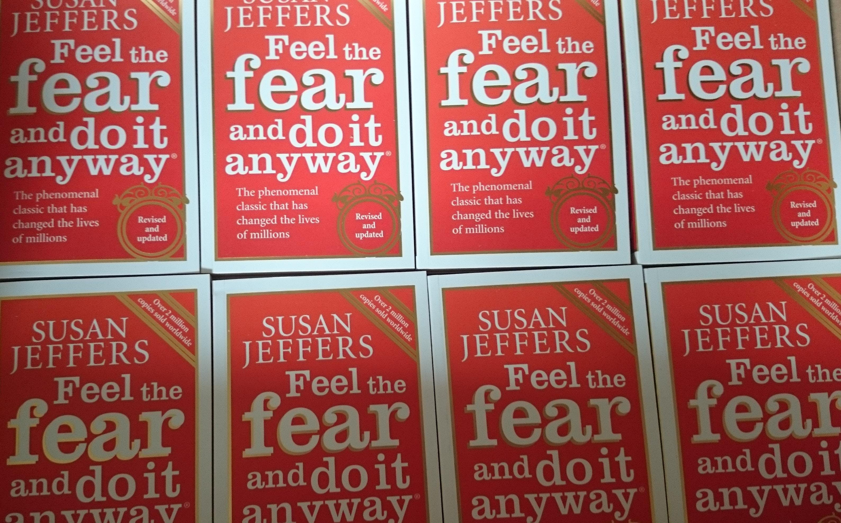 Feel The Fear And Do It Anyway - Self Develop