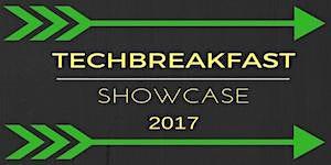 TechBreakfast Showcase 2017