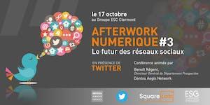 Afterwork numérique #3 - Le futur des réseaux sociaux