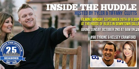 Inside the Huddle s25.e3 - HOSTED BY TYLER & TIFFANY CLUTTS WITH TYRONE & KELSEY CRAWFORD tickets