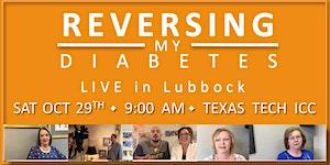Reversing My Diabetes Lubbock!