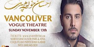 Ehsan Khaje Amiri Live in Vancouver