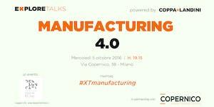 "Explore Talks on ""Manufacturing 4.0"""