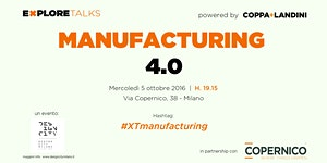 "Explore Talks on ""Manufacturing 4.0"""