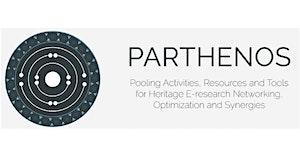 Introducing PARTHENOS – Integrating the Digital...