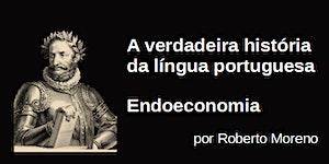 A verdadeira história da língua portuguesa