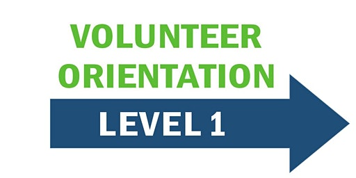 Level 1- New Volunteer Orientation