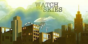 Watch the Skies - MegaGame