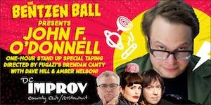 SOLD OUT - Bentzen Ball Presents: John F. O'Donnell...