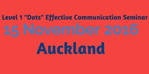AUCKLAND DOTS - EFFECTIVE COMMUNICATION