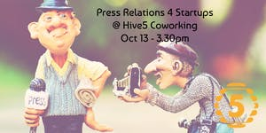 Press Relations for Startups and Entrepreneurs