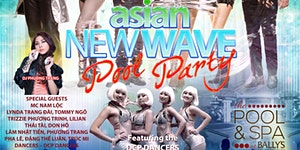 ASIAN POOL PARTY - BALLY'S AC -2016 (*21 or older...