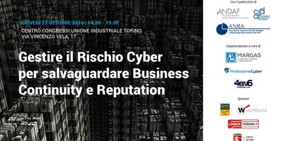 Gestire il Rischio Cyber per salvaguardare Business Continuity e Reputation