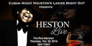 Cuban Night  ~ Special Guest Heston Francis
