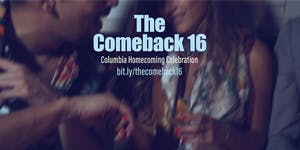 The Comeback '16: A Columbia Homecoming Celebration